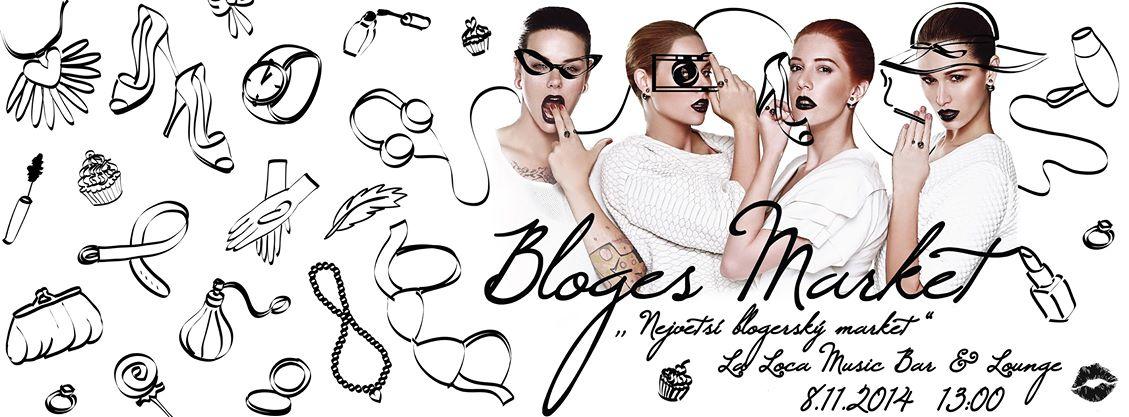 Přijďte tuto sobotu na stylový Bloges Market